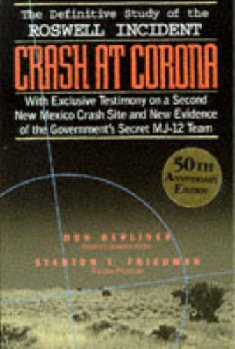 9781569248638: Crash at Corona: The U.S. Military Retrieval and Cover-Up of a Ufo