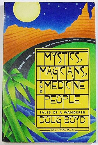 9781569248805: Mystics, Magicians, and Medicine People: Tales of a Wanderer