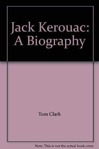 9781569248997: Jack Kerouac: A Biography