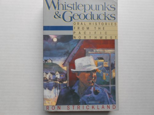 9781569249109: Whistlepunks & Geoducks: Oral Histories from the Pacific Northwest