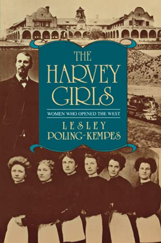 9781569249260: The Harvey Girls: Women Who Opened the West