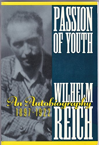 9781569249291: Passion of Youth: An Autobiography, 1897-1922