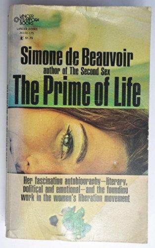 9781569249567: The Prime of Life: The Autobiography of Simone de Beauvoir 1929-1944