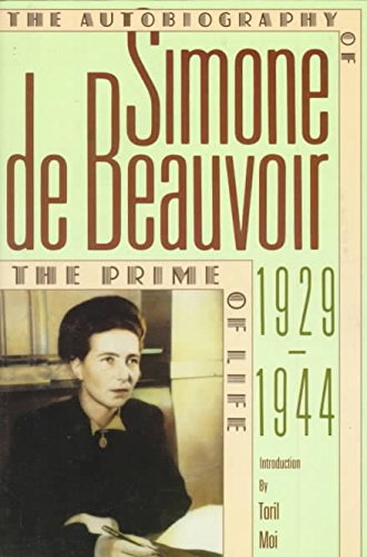 9781569249567: The Prime of Life: The Autobiography of Simone de Beauvoir 1929-1944
