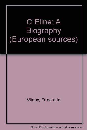 9781569249697: Celine: A Biography (European Sources)