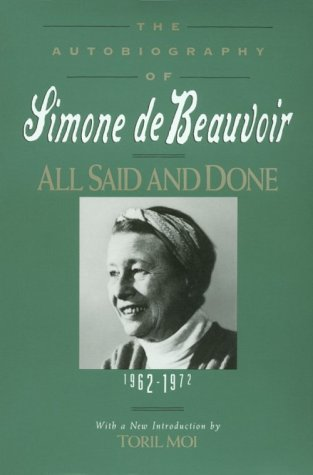 9781569249819: All Said and Done: An Autobiography 1962-1972