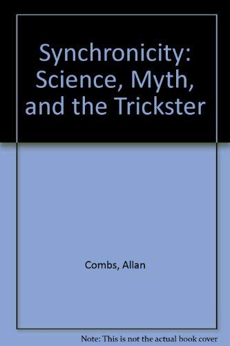 9781569249871: Synchronicity: Science, Myth, and the Trickster