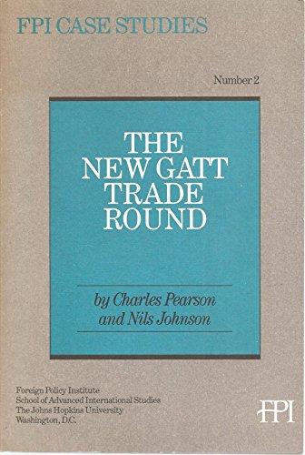 9781569271155: The New GATT Trade Round (Pew Case Studies in International Affairs)