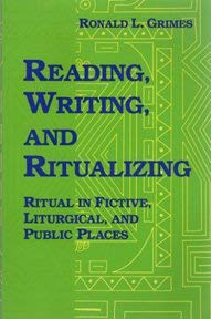 9781569290071: Reading, Writing, and Ritualizing: Ritual in Fictive, Liturgical and Public Places (Parish studies)