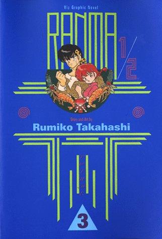 9781569310205: Ranma 1/2: Vol 3 (Viz Graphic Novel)