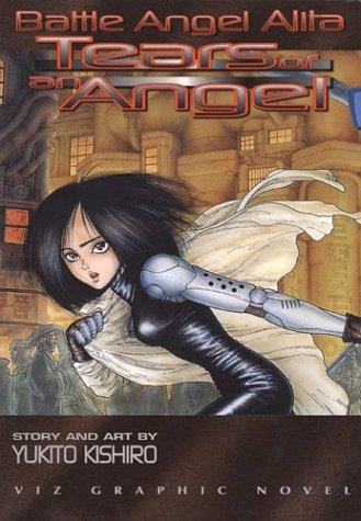 9781569310496: Battle Angel Alita, Vol. 2: Tears of an Angel (Viz Graphic Novel)