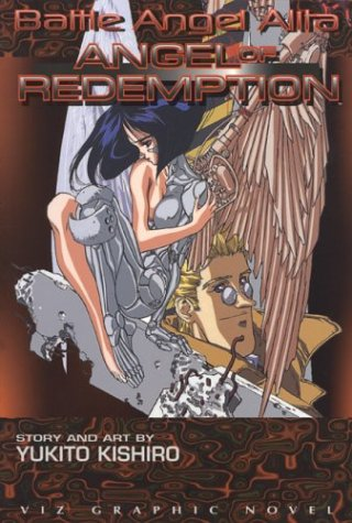 9781569310533: Battle Angel Alita: Angel of Redemption