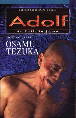 Adolf: An Exile in Japan: Tezuka, Osamu