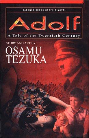 9781569310588: Adolf, Volume 1: A Tale of the Twentieth Century
