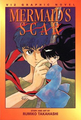 9781569310830: Mermaid's Scar (Viz Graphic Novel)