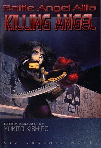 9781569310922: Battle Angel Alita, Vol. 3: Killing Angel