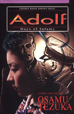 Adolf : Days of Infamy (Cadence Books Graphic Novel)