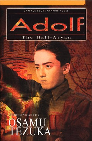 Adolf : The Half-Aryan (Cadence Books Graphic Novel)