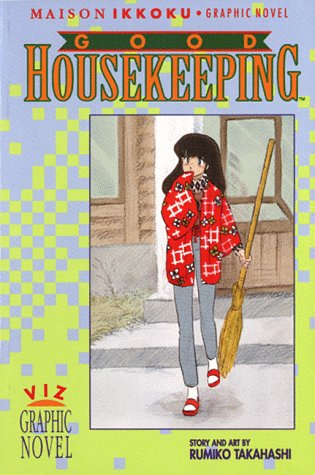 Maison Ikkoku, Vol. 4: Good Housekeeping: Takahashi, Rumiko