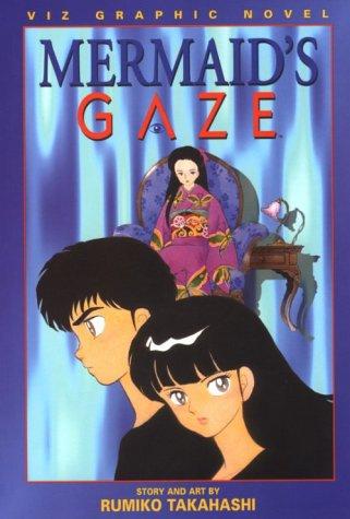 9781569311950: Mermaid's Gaze, Vol. 3 (Mermaid Series)