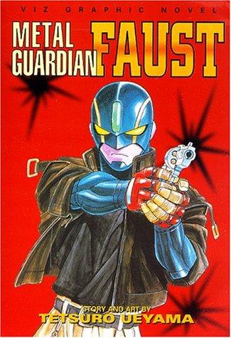 9781569312636: Metal Guardian Faust (Viz Graphic Novel)