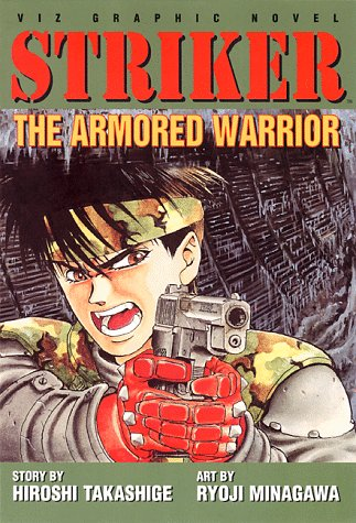 9781569312865: Striker, Vol. 1: The Armored Warrior