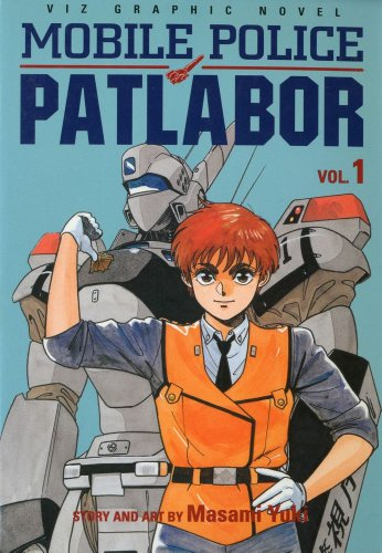 9781569312872: Mobile Police Patlabor, Vol. 1