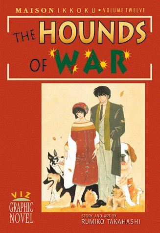 9781569313985: Maison Ikkoku, Vol. 12: The Hounds of War