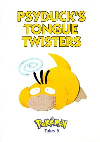 Psyduck's Tongue Twisters (Pokemon Tales) (1569314187) by Akihito Toda