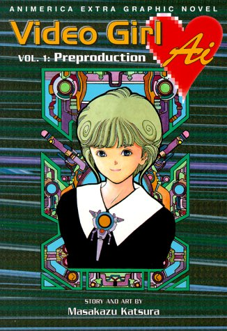 9781569314319: Video Girl Ai, Vol. 1: Preproduction