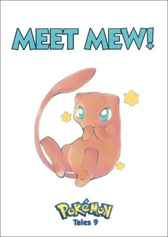 9781569314401: Pokemon Tales, Volume 9: Meet Mew!