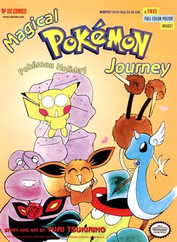 9781569314579: Magical Pokemon Journey, Volume 1 Number 3: Pokemon Holiday (Magical Pokémon Journey)