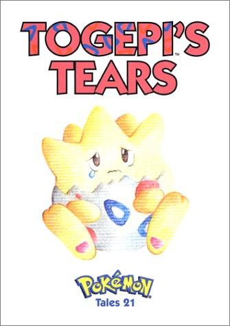 9781569316511: Togepi's Tears: Pokemon Tales, Vol. 21