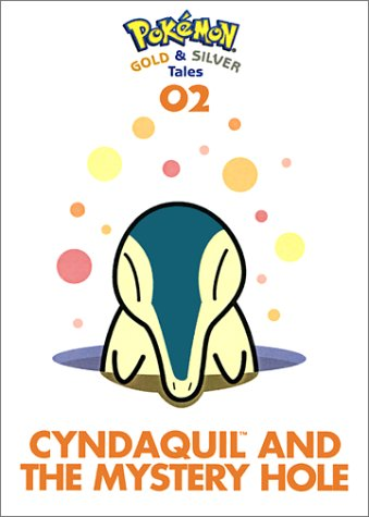 Pokemon Gold & Silver Tales: Cyndaquil And The Mysterious Hole (1569316589) by Akihito Toda
