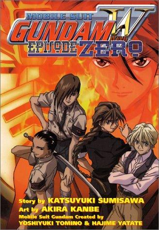 Gundam Wing: Episode Zero: Fuyunagi, Reku; Kanbe, Akira; Sumisawa, Katsuyuki