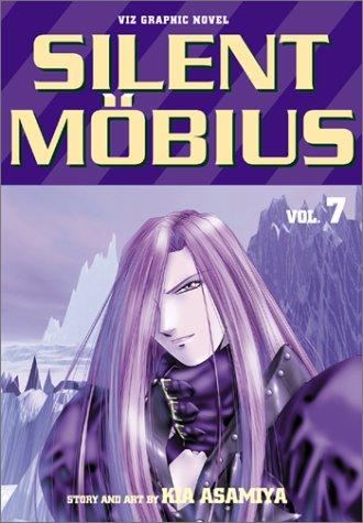 SILENT MOBIUS; ADVENT. Vol. 7: Asamiya, Kia