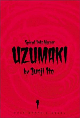 Uzumaki, Volume 1: Ito, Junji