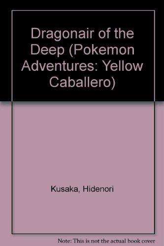 9781569317259: Pokemon Adventures: Yellow Caballero: Dragonair of the Deep