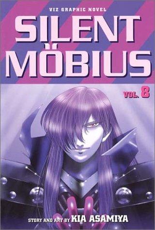 SILENT MOBIUS. Vol. 8: Asamiya, Kia