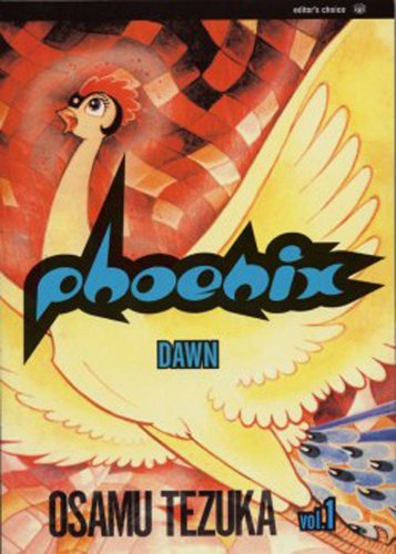 Phoenix, Vol. 1: Dawn: Tezuka, Osamu