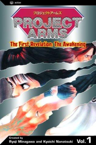 Project Arms, Vol. 1: The First Revelation: The Awakening: Nanatsuki, Kyoichi