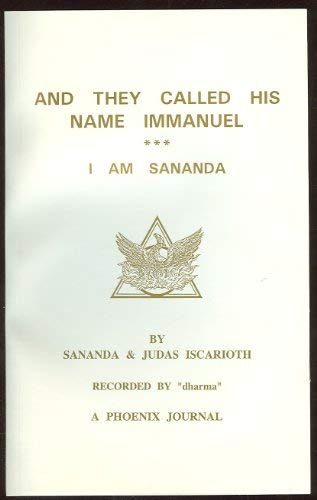9781569350140: And They Called His Name Immanuel *** I Am Sananda