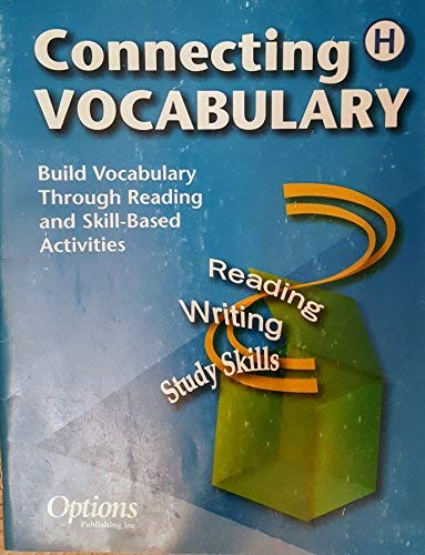 9781569368633: Connecting Vocabulary Level H (Build Vocabulary Through Reading and Skill-Based Activities)