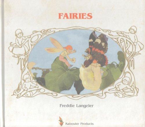 Fairies: Langeler, Freddie, Dragt, Annemarie, Traub, Dagmar