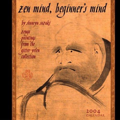 Zen Mind, Beginners Mind 2004 Calendar
