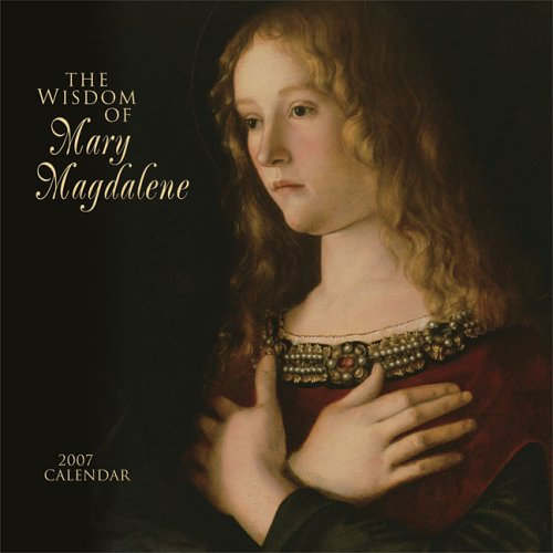 The Wisdom of Mary Magdalene (1569377715) by Lunaea Weatherstone