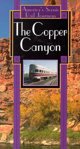 9781569381670: America's Scenic Rail Journeys: Copper Canyon [VHS]
