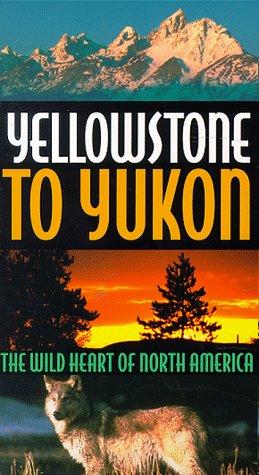 9781569381748: Yellowstone to Yukon [VHS]