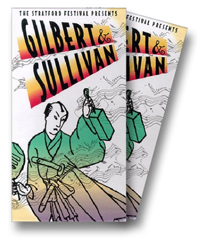 9781569382509: Gilbert & Sullivan - The Mikado, The Pirates of Penzance, Iolanthe [VHS]