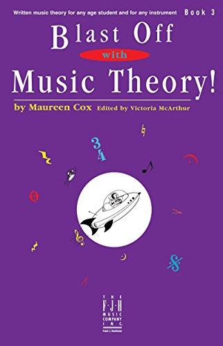 Blast Off with Music Theory! Book 3: Maureen Cox